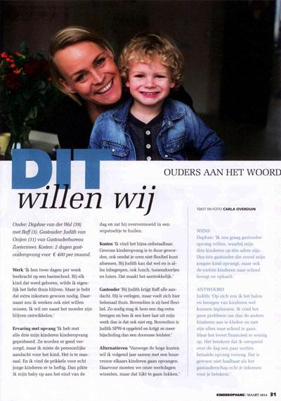 'Kinderopvang' magazine - maart 2014 Onderwerp: Diepte interview met vraagouder Daphne over haar keuze voor kinderopvang via gastouders in Zoetermeer.