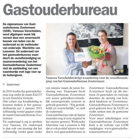 Streekblad - 17 februari 2011 Onderwerp: Felicitatie van Wethouder en de ouderraad voor verzelfstandiging Gastouderbureau Zoetermeer