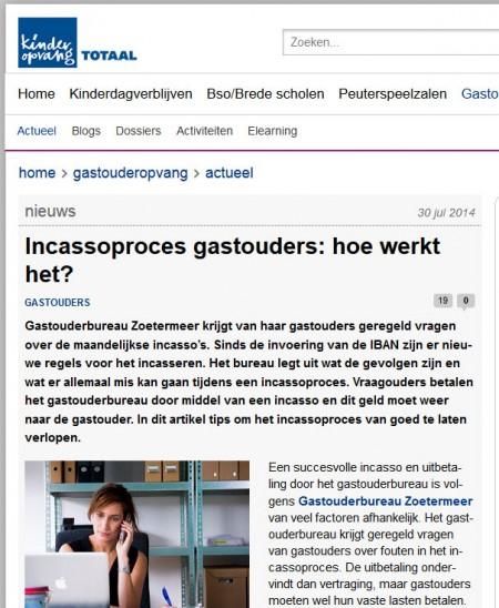 Kinderopvangtotaal.nl - 30 juli 2014 Onderwerp: Problemen incasso proces gastouderbureaus