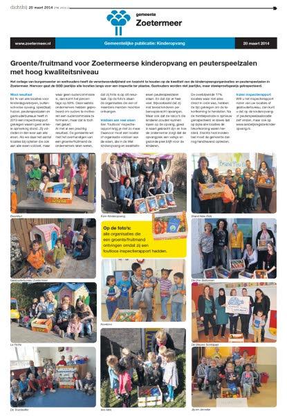 Zoetermeer Dichtbij - 20 maart 2014 Onderwerp: Fruitmand voor gastouders in Zoetermeer voor hoge kwaliteit